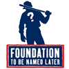 Foundation To Be Named Later